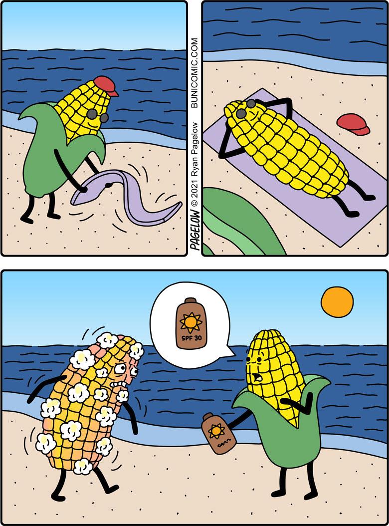 Always wear sunscreen. Or butter for taste.